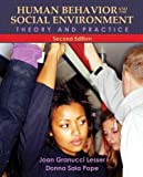 img - for [ Human Behavior and the Social Environment: Theory and Practice[ HUMAN BEHAVIOR AND THE SOCIAL ENVIRONMENT: THEORY AND PRACTICE ] By Lesser, Joan Granucci ( Author )Mar-05-2010 Paperback book / textbook / text book