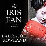 The Iris Fan: A Novel of Feudal Japan   Laura Joh Rowland