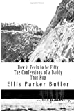 How it Feels to be Fifty, The Confessions of a Daddy, That Pup: Selected Works of Parker Butler