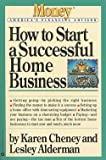 img - for How to Start a Successful Home Business (Paperback)--by Karen Cheney [1997 Edition] book / textbook / text book