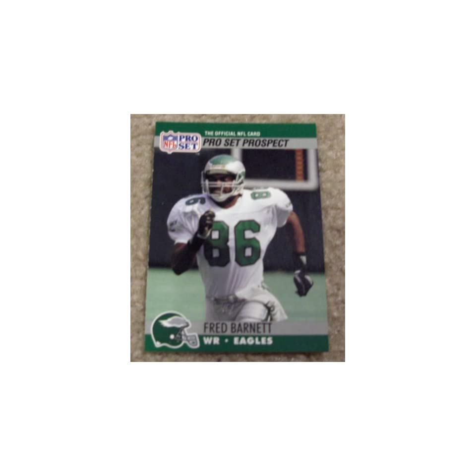 1990 Pro Set Fred Barnett # 746 NFL Football Prospect Card