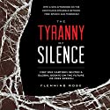 The Tyranny of Silence Audiobook by Flemming Rose Narrated by Scott Feighner