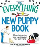 img - for The Everything New Puppy Book: Choosing, raising, and training your new best friend book / textbook / text book
