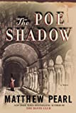 img - for The Poe Shadow: A Novel book / textbook / text book