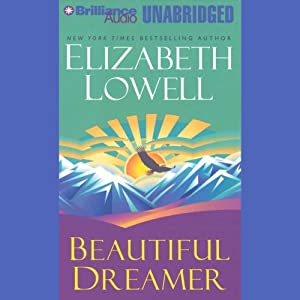 Beautiful Dreamer | [Elizabeth Lowell]