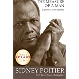 The Measure of a Man: A Spiritual Autobiography (Oprah&#39;s Book Club)by Sidney Poitier