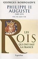 Philippe II Auguste : Le Conquérant