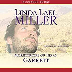 McKettricks of Texas: McKettricks of Texas: Austin 4 by Linda Lael Miller (2015,