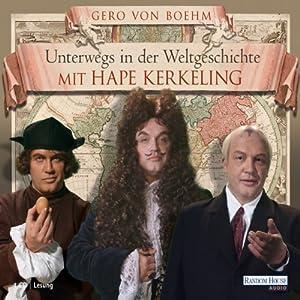 Unterwegs in der Weltgeschichte mit Hape Kerkeling Hörbuch
