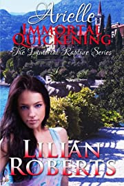Arielle Immortal Quickening (Immortal Rapture Series)