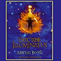 Doctor Illuminatus Audiobook by Martin Booth Narrated by Edward Hardwicke