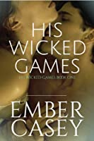 His Wicked Games (The Cunningham Family, Book 1) (English Edition)
