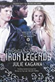 Julie Kagawa The Iron Legends: Winter's PassageSummer's CrossingIron's Prophecy (Iron Fey) Original Edition by Kagawa, Julie [2012]