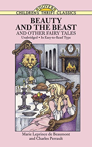 Beauty and the Beast (Dover Children's Thrift Classics)