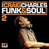 The Craig Charles Funk & Soul Club Volume 2 Various Artists