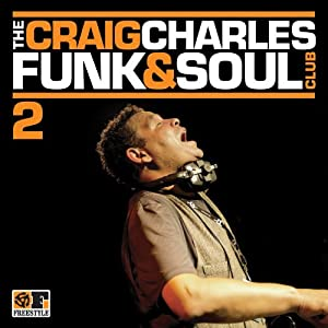 The Craig Charles Funk & Soul Club Volume 2