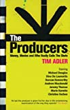 The Producers: Money, Movies and Who Really Calls the Shots (Screen and Cinema)