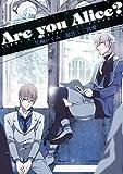 Are you Alice?: 11 (ZERO-SUMコミックス)