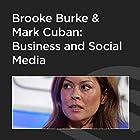 Brooke Burke and Mark Cuban: Business and Social Media Rede von Mark Cuban Gesprochen von: Brooke Burke