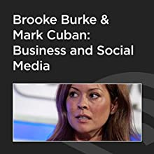 Brooke Burke and Mark Cuban: Business and Social Media Speech by Mark Cuban Narrated by Brooke Burke