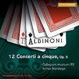 Albinoni: 12 Concerti a cinque Op 5