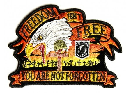 Embroidered Iron On Patch - Freedom Isn't Free MIA POW 4
