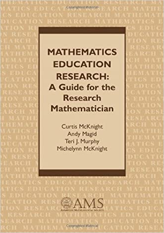 Mathematics Education Research: A Guide for the Research Mathematician written by Curtis McKnight