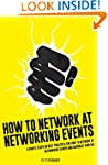 How To Network At Networking Events:...