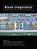 img - for Black Linguistics: Language, Society and Politics in Africa and the Americas book / textbook / text book