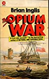img - for The Opium War (Coronet Books) book / textbook / text book