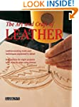 The Art and Craft of Leather: Leather...