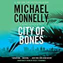 City of Bones: Harry Bosch Series, Book 8 Audiobook by Michael Connelly Narrated by Peter Jay Fernandez