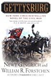 Gettysburg: A Novel of the Civil War (0312309368) by Newt Gingrich