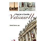 Para ler o concílio Vaticano II