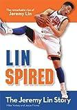 Linspired, Kids Edition: The Jeremy Lin Story (ZonderKidz Biography)