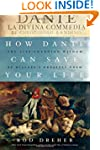 How Dante Can Save Your Life: The Lif...
