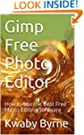 Gimp Free Photo Editor: How to use th...