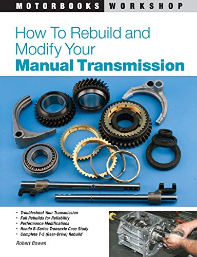How to Rebuild and Modify Your Manual Transmission (Motorbooks Workshop) (How To Rebuild A Transmission compare prices)