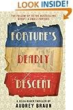 Fortune's Deadly Descent (Fortune Series Book 2)