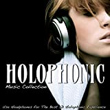 Holophonic: Music Collection (Use Headphones for the Best 3D Holophonic Experience)