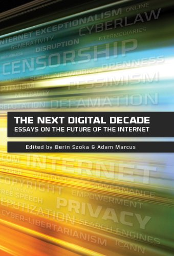 the-next-digital-decade-essays-on-the-future-of-the-internet-english-edition