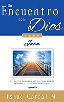 Un Encuentro Con Dios A Través De Juan (devocional) (spanish Edition)
