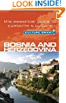 Bosnia & Herzegovina - Culture Smart:...