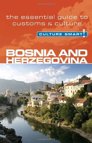Culture Smart! Bosnia & Herzegovina