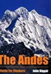 THE ANDES (GUIDE FOR CLIMBERS)