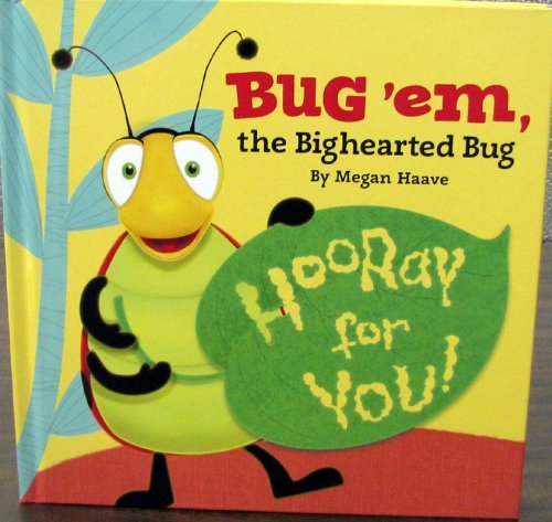 Hallmark Gift Book - Bug 'Em, the Big Hearted Bug - 1