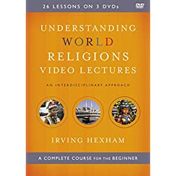 Understanding World Religions Video Lectures: An Interdisciplinary Approach