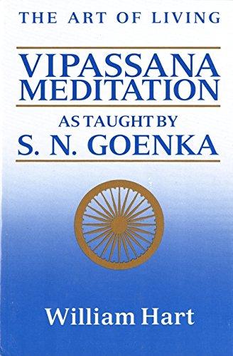 The Art of Living: Vipassana Meditation PDF