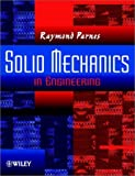 img - for By Raymond Parnes Solid Mechanics in Engineering (1st First Edition) [Paperback] book / textbook / text book