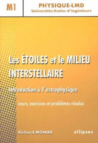 Les étoiles et le milieu interstellaire : Introduction à l'astrophysique